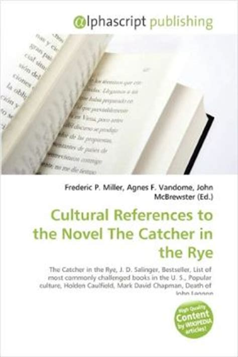 themes in catcher in the rye shmoop cultural references to the novel the catcher in the rye