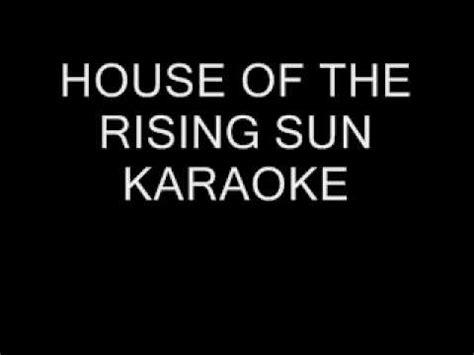 house of the rising sun youtube house of the rising sun karaoke backing track no lyrics youtube