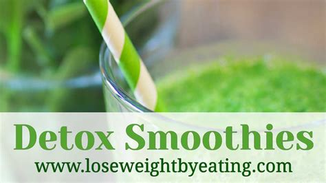 Https Www Loseweightbyeating Detox Smoothie Recipes Weight Loss Cleanse by 8 Detox Smoothie Recipes For A Fast Weight Loss Cleanse