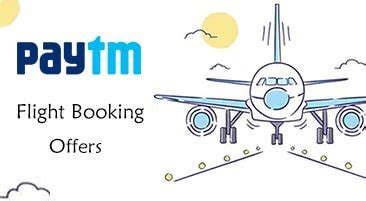 paytm flight offers december 2017 flat rs 1000 cashback promo code