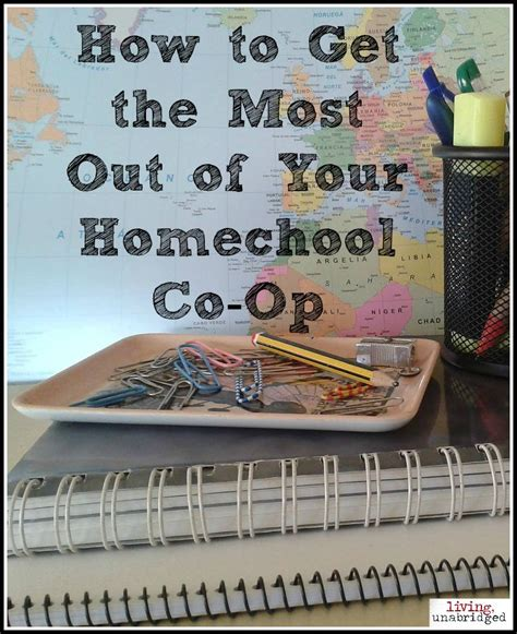 how to get the most out of a homeschool co op living