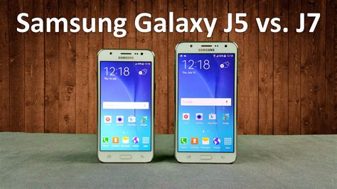 Samsung J5 J7 Samsung Galaxy J5 Vs J7 Comparison