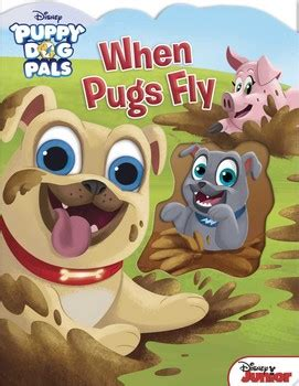 when pugs fly disney puppy pals when pugs fly book by maggie fischer fabrizio petrossi