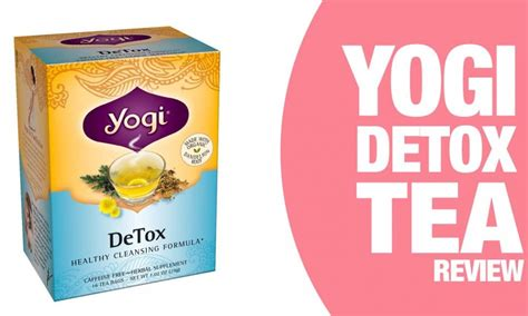 Does Tea Detox Your by Yogi Detox Tea Review Can A Tea Really Cleanse Your