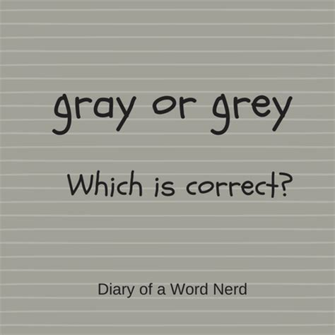 how do you spell the color grey spell the color grey do you spell the color quot grey