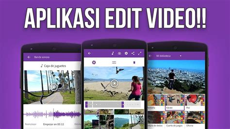 aplikasi edit film layar lebar 5 aplikasi edit video terbaik di smartphone sekelas adobe