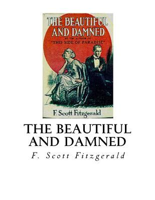 the beautiful and damned books the beautiful and damned paperback bookpeople