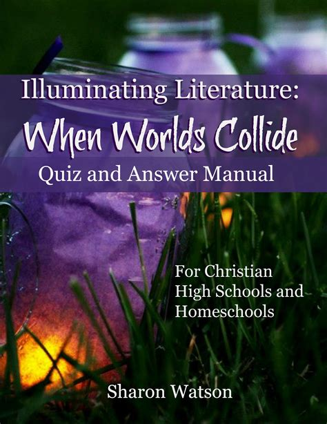 when worlds collide the collide series books illuminating literature when worlds collide