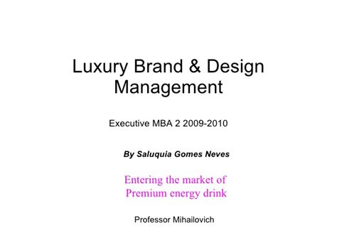 Mba In Luxury Brand Management Singapore by Luxury Brand Design Project Saluquia Gomes Neves