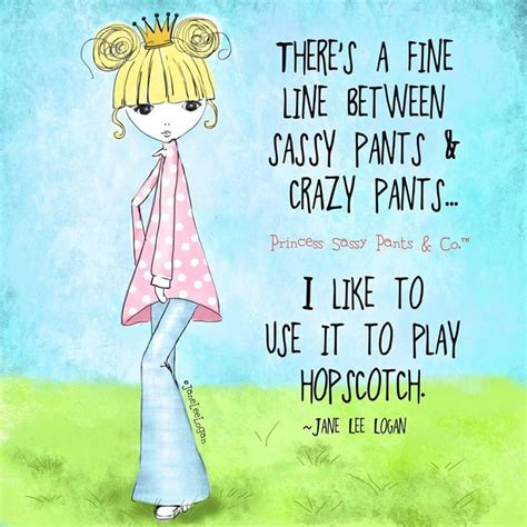 Sassy Pants Meme - 208 best images about princess sassy pants quotes on
