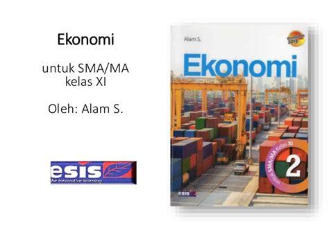 Buku Ekonomi Sma 1kl X bab 2 ketenagakerjaan kelas xi kurikulum 2013