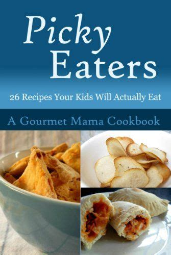 best food for picky eaters 10 best images about picky eater on frozen fruit foods and texture