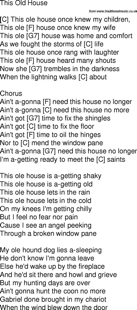 house music with words old time song lyrics with guitar chords for this old house c
