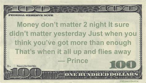 prince money don t matter 2 money don t matter 2 prince lyrics money quotes