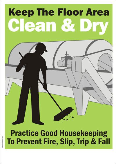 Keeps The Floor by Safety Poster Keep The Floor Area Clean And Safety