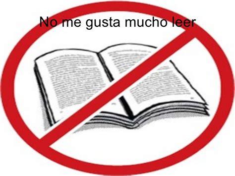 libro no and me by 10 cosas que nunca dir 225 un amante de los libros el placer de la lectura