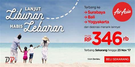 Promo Tiket Pesawat Air Asia promo tiket pesawat air asia liburan pasca lebaran duta