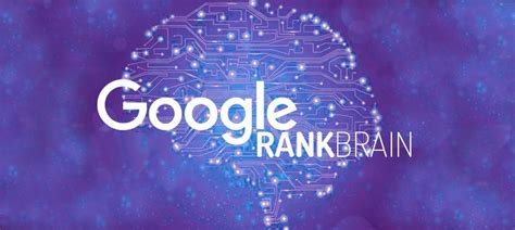 Intelligence Search Rankbrain Artificial Intelligence Search Algorithm