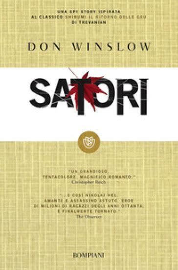 libro satori satori don winslow libro mondadori store