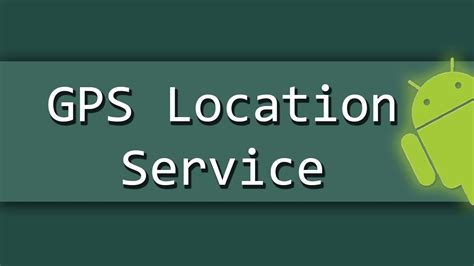 android service android get gps location via service