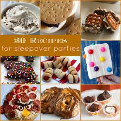 20 sleepover party recipes