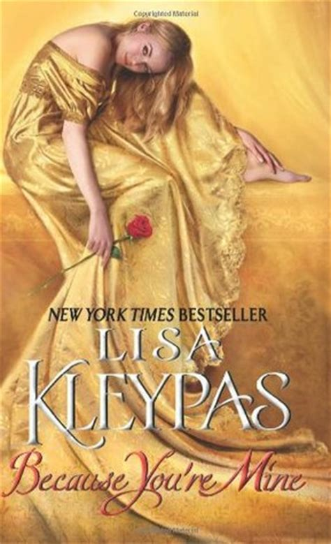 Historical Gamblers Series Kleypas because you re mine capital theatre 2 by kleypas reviews discussion bookclubs lists