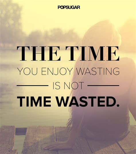 7 Books I Wish I Had Not Wasted My Time Reading by It S Not Wasted Time 39 Powerful Quotes That Will Change