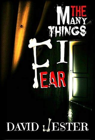 things black are scared to say books the many things i fear by david jester