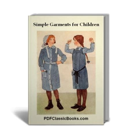 books on pattern making for garments simple garments for children patterns and instructions