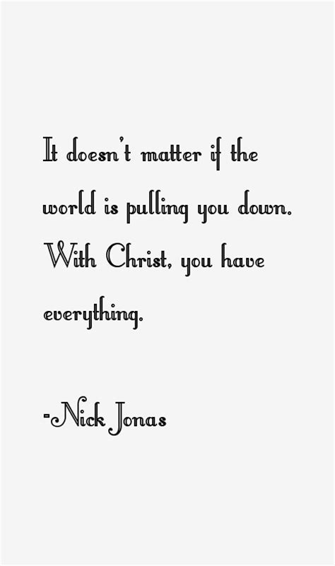 nick jonas quotes sayings