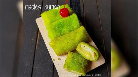 resep risoles durian camilan kekinian  isian buah