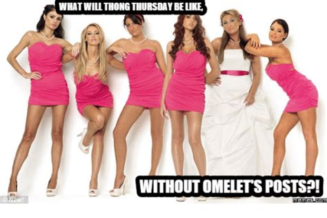 Thong Thursday Memes - what will thong thursday belike without omelets posts
