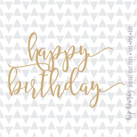 hapy birthday cake topper printable birthday svg birthday svg