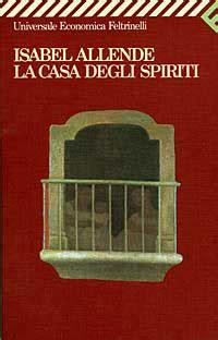 la casa degli spiriti allende la casa degli spiriti allende 1326 recensioni