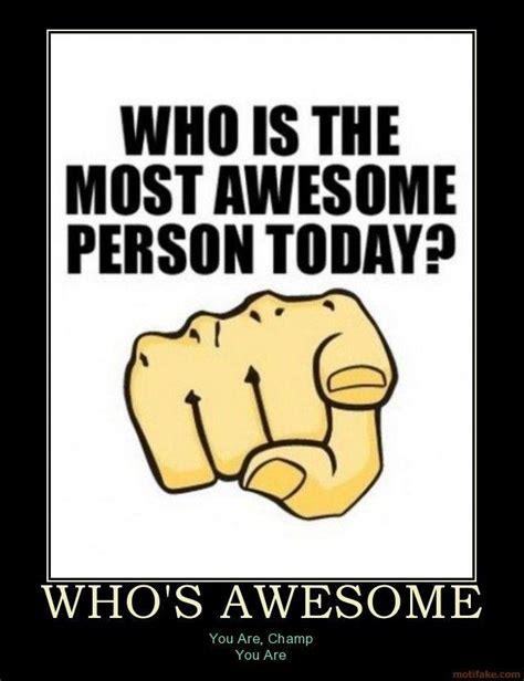 awesome memes whos awesome meme whos awesome awesome demotivational poster 1264879781 jpg