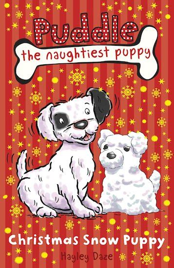 the puddle club books puddle the naughtiest puppy snow puppy