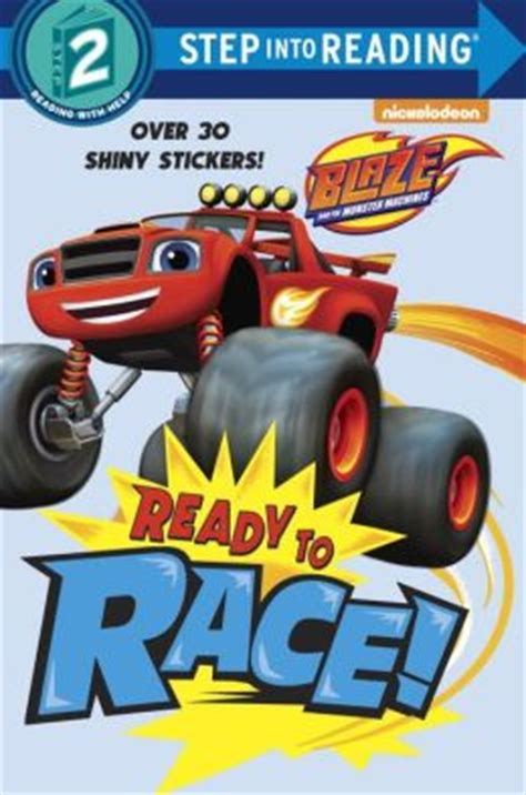 ready set tow blaze and the machines golden book books ready to race blaze and the machines by random