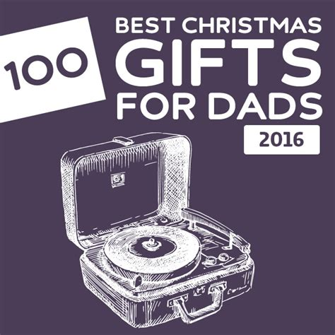 christmas presents for dad unique gift ideas for dads