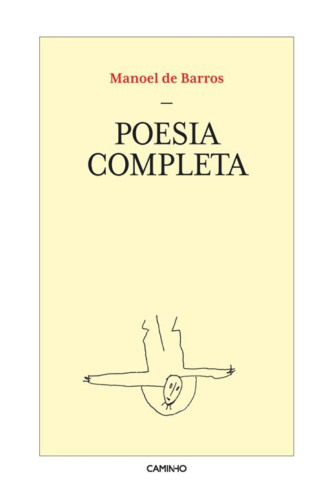 poesia completa i contempora 8497931629 livro de assentar a poesia de manoel de barros