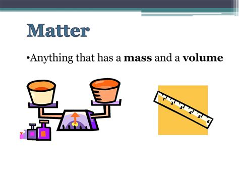 define matter looking ahead chemistry part i matter and physical