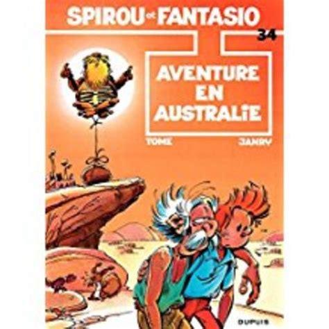 le spirou de tome 280016736x les aventures de spirou et fantasio t 34 aventure en australie janry tome livre france