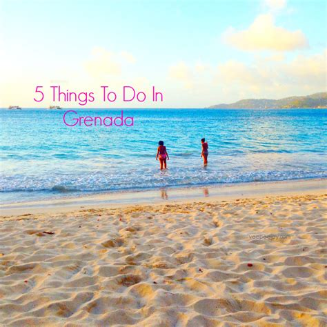 Things To Do In At 5 Things To Do In Grenada Veepeejay