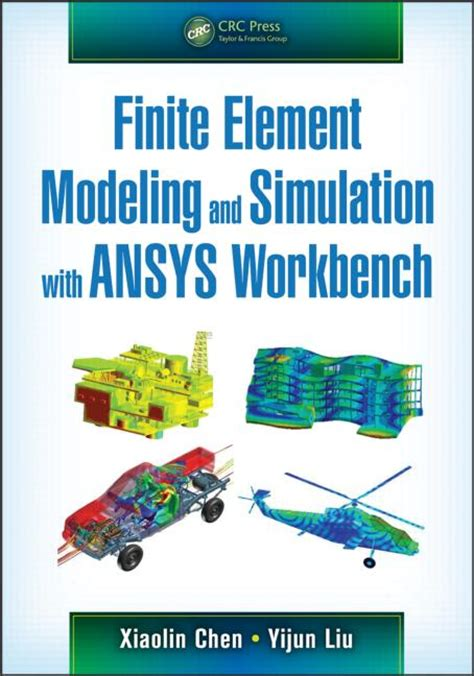 engineering analysis with ansys software second edition books finite element modeling and simulation with ansys