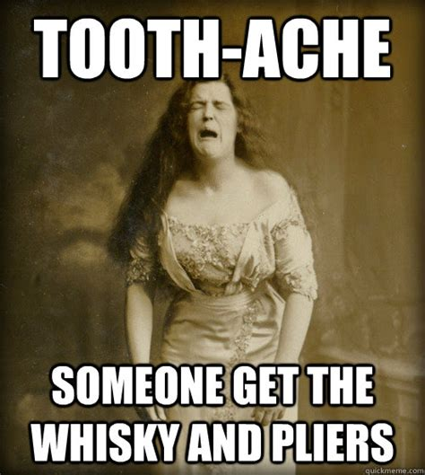Chipped Tooth Meme - 1890s problems memes quickmeme