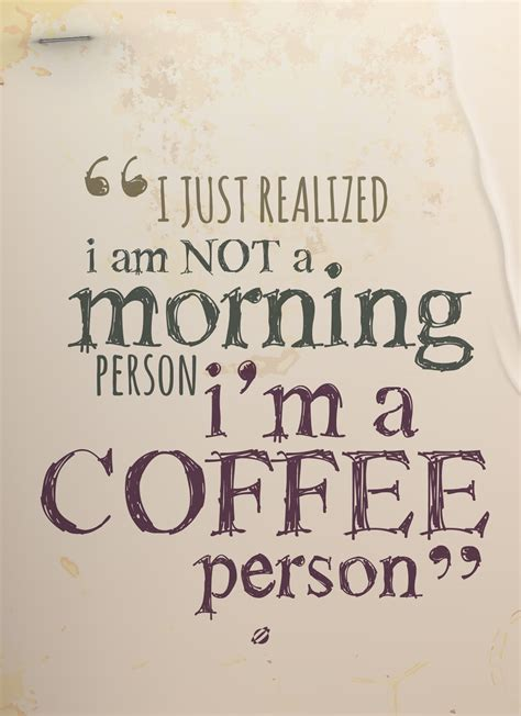 Coffee Quotes Lostbumblebee A Coffee Person