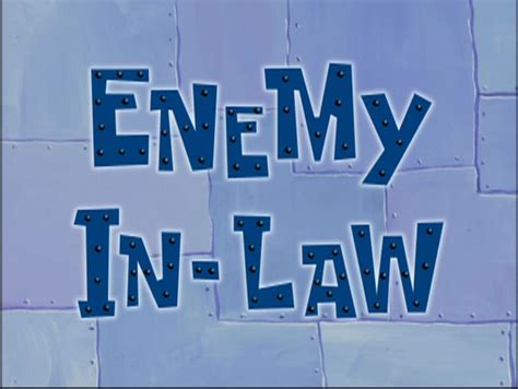 in law enemy in law gallery encyclopedia spongebobia fandom