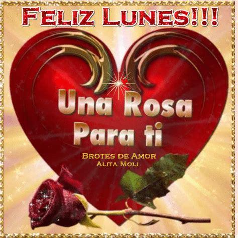 imagenes de rosas feliz dias lunes grandes brotes de amor feliz lunes