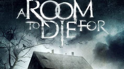bedrooms to die for a room to die for 2017 traileraddict