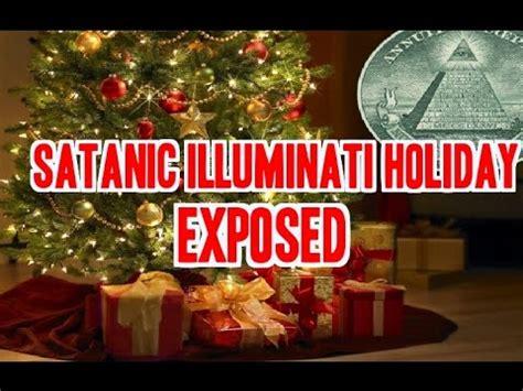 christmas satanic pagan illuminati holiday exposed