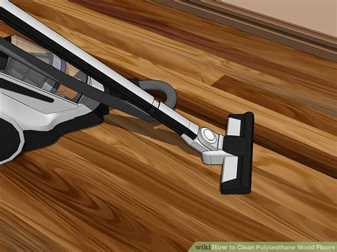 How To Clean Polyurethane Wood Floors by 4 Ways To Clean Polyurethane Wood Floors Wikihow